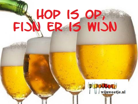HOP IS OP, FIJN ER IS WIJN.
